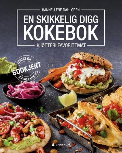 Dahlgren-EnSkikkeligDiggKokebok.indd